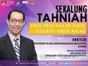 Sekalung Tahniah diatas lantikan sebagai Rektor UIAM