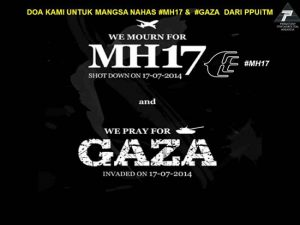 DOA KAMI UNTUK MANGSA NAHAS #MH17 & #GAZA DARI PPUiTM