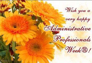 Happy Administrative Professionals Week