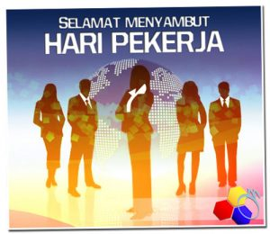 Selamat Hari Pekerja 2013