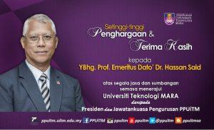 Setinggi-tinggi Penghargaan & Terima Kasih kepada YBhg. Prof. Emeritus Dato' Dr Hassan Said